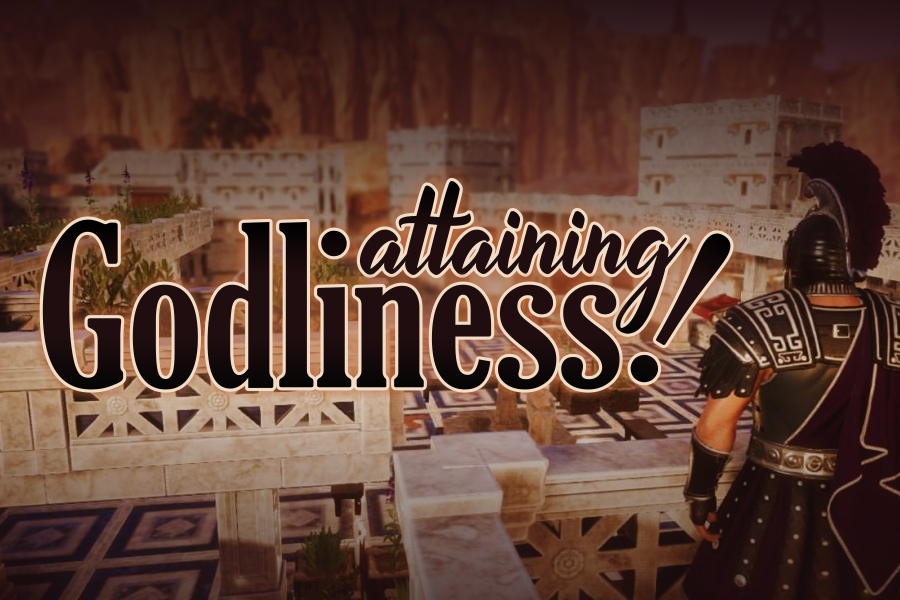 ATTAINING GODLINESS!