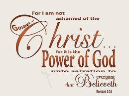 The Power of God: The Gospel of Christ!