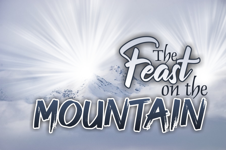 THE FEAST ON THE MOUNTAIN