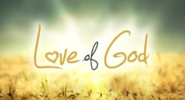 The Manifestation of the Love of God!