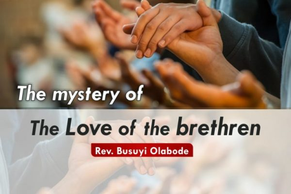 SMWT - The Mystery Of The Love Of The Brethen - Rev. Busuyi Olabode