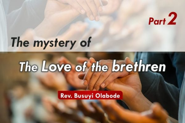 SMWT - The Mystery Of The Love Of The Brethen II - Rev. Busuyi Olabode