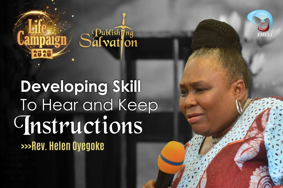 23. Developing Skill To Hear And Keep Instructions - Rev. Helen Oyegoke
