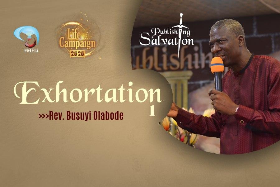 7. Exhortation - Rev. Busuyi Olabode