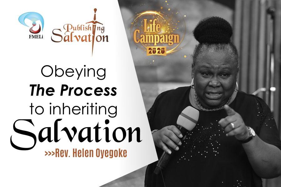 21. Obeying The Process To Inheriting Salvation - Rev. Mrs Helen Oyegoke