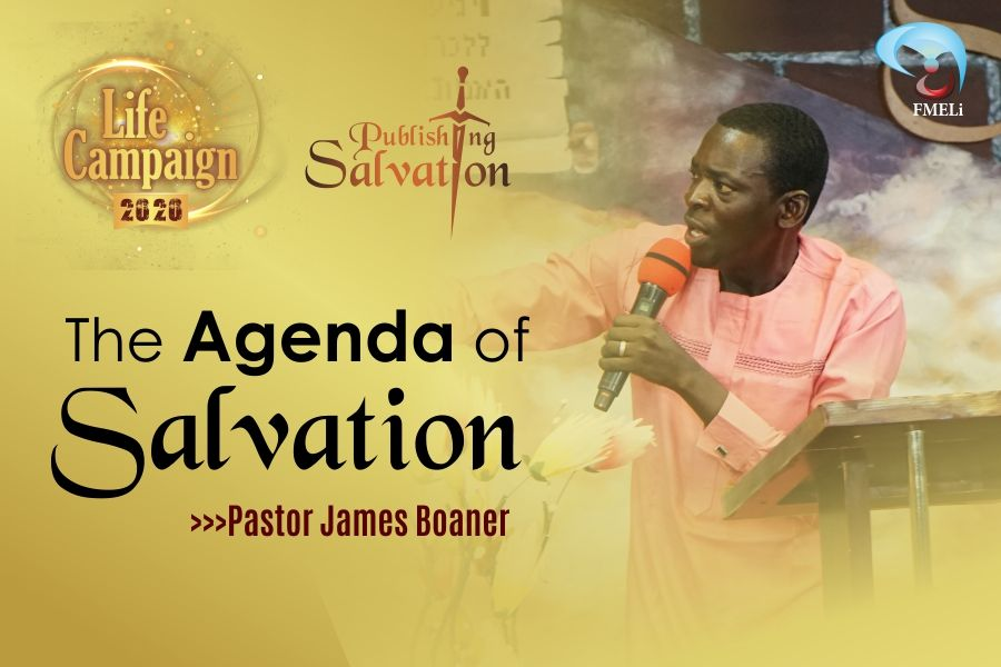 THE AGENDA OF SALVATION