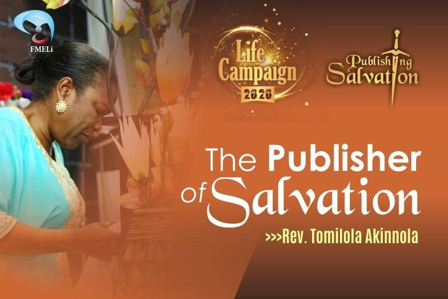 The Publisher of Salvation - Rev. Mrs Tomilola Akinnola