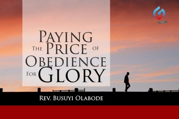 2. SMWT - Paying The Price of Obedience For Glory - Rev. Busuyi Olabode