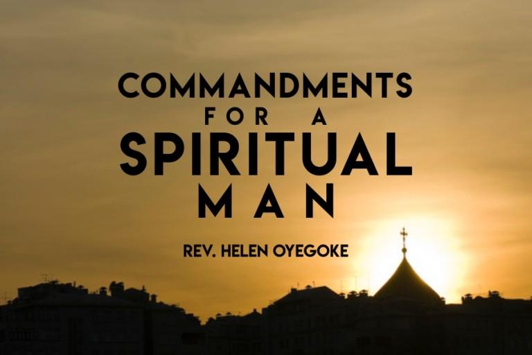 COMMANDMENTS FOR A SPIRITUAL MAN