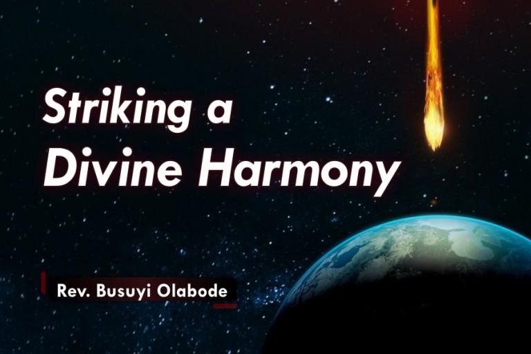 STRIKING A DIVINE HARMONY