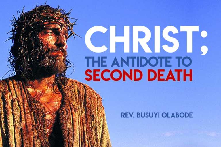 Christ the antidote to second death