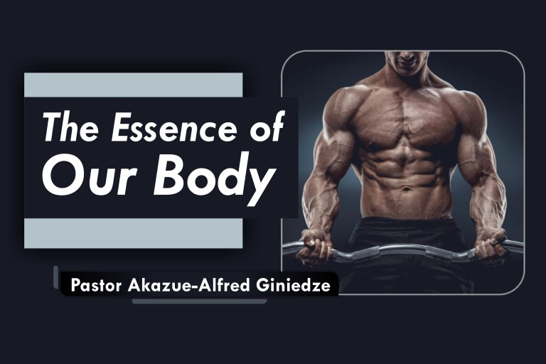 THE ESSENCE OF OUR BODY